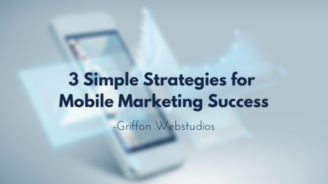 3-Simple-strategies-for-mobile-marketing-success
