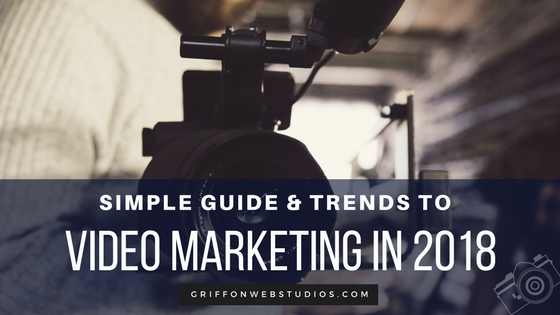 Video-Marketing-Trends-in-2018