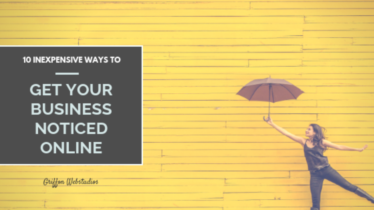 10-inexpensive-ways-to-get-your-business-noticed-online