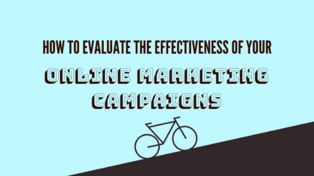 How-to-Evaluate-the-Effectiveness-of-your-online-marketing-campaigns