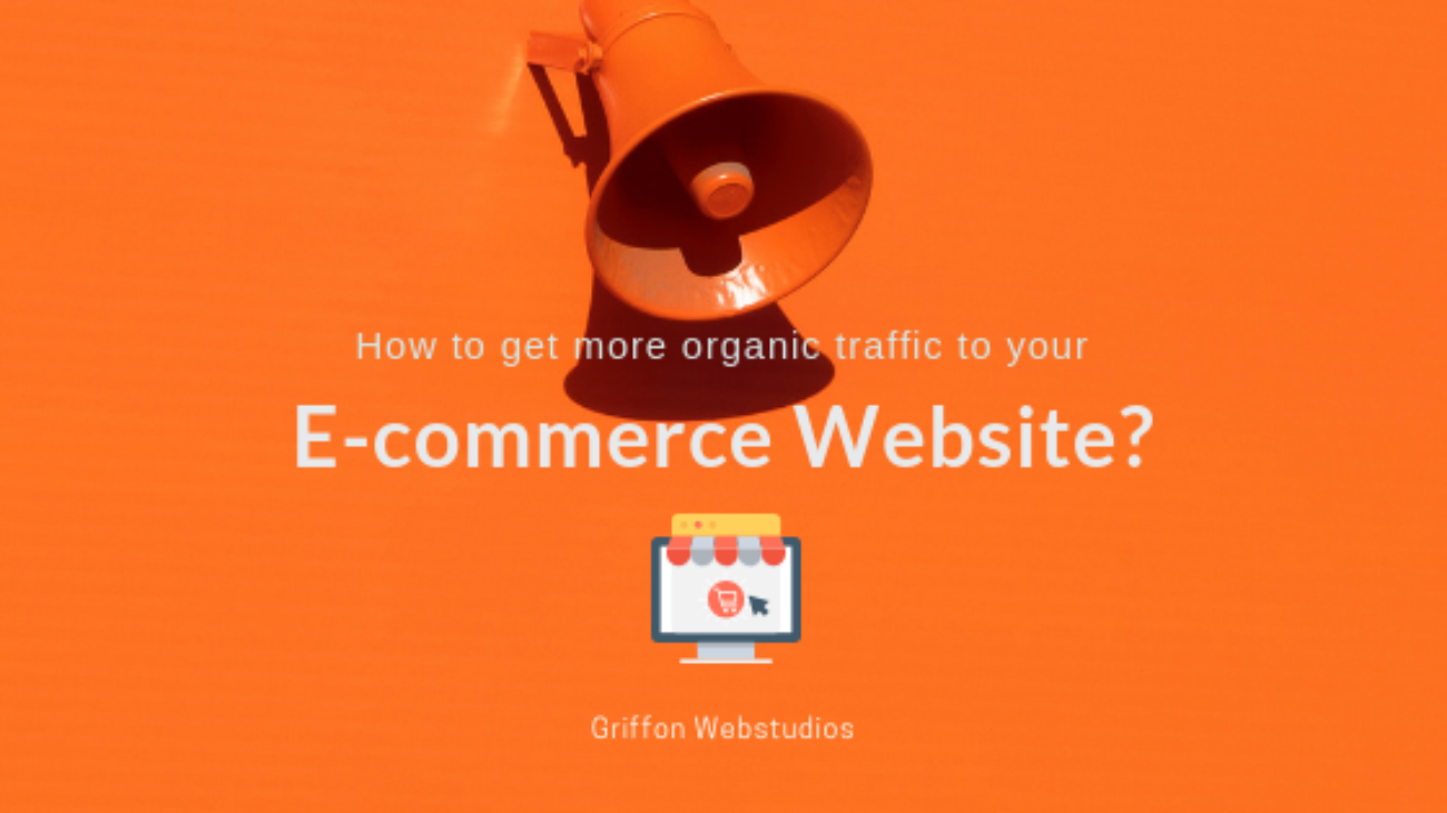 How-to-get-more-traffic-to-your-ecommerce-website