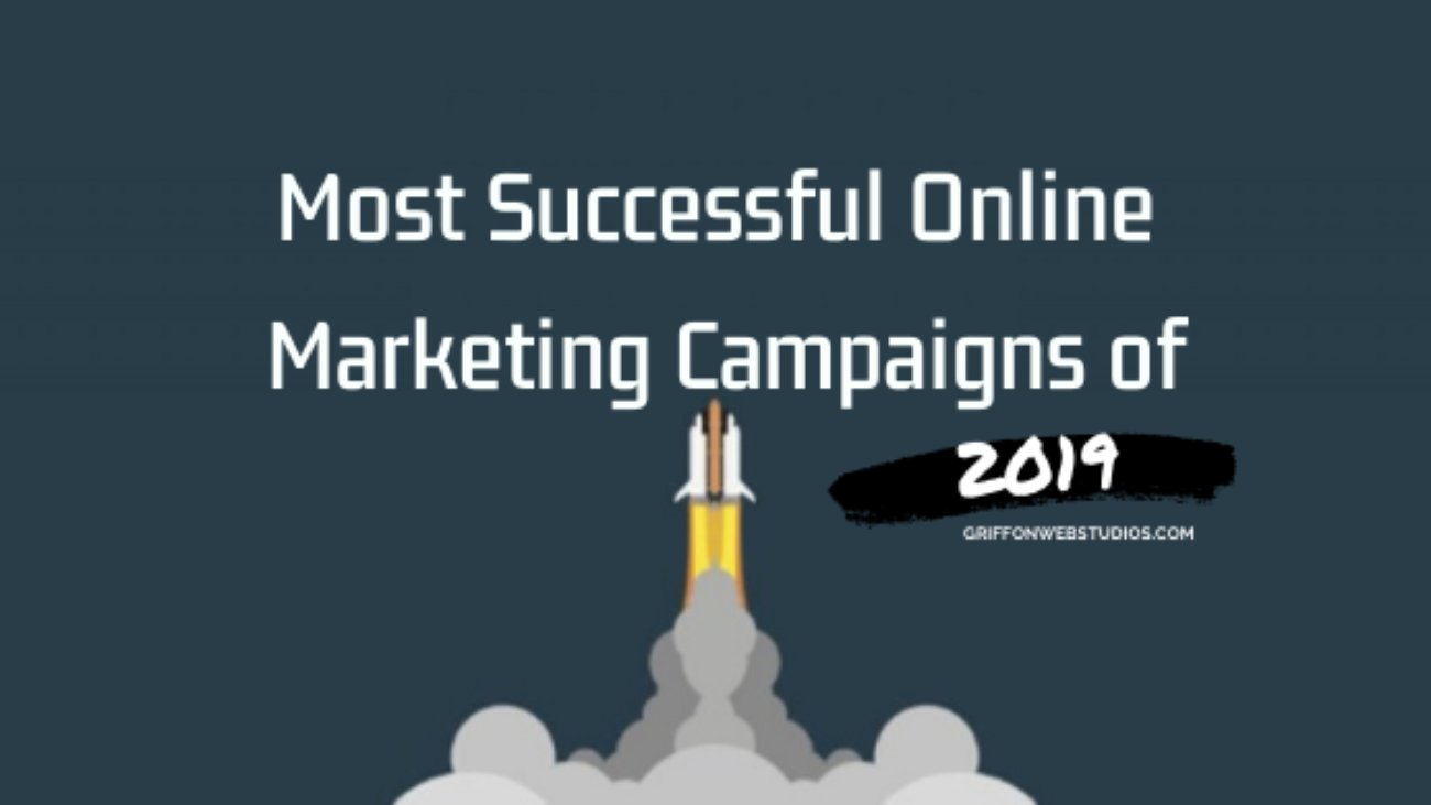 MOST-SUCCESSFUL-ONLINE-MARKETING-CAMPAIGNS-OF-2019-