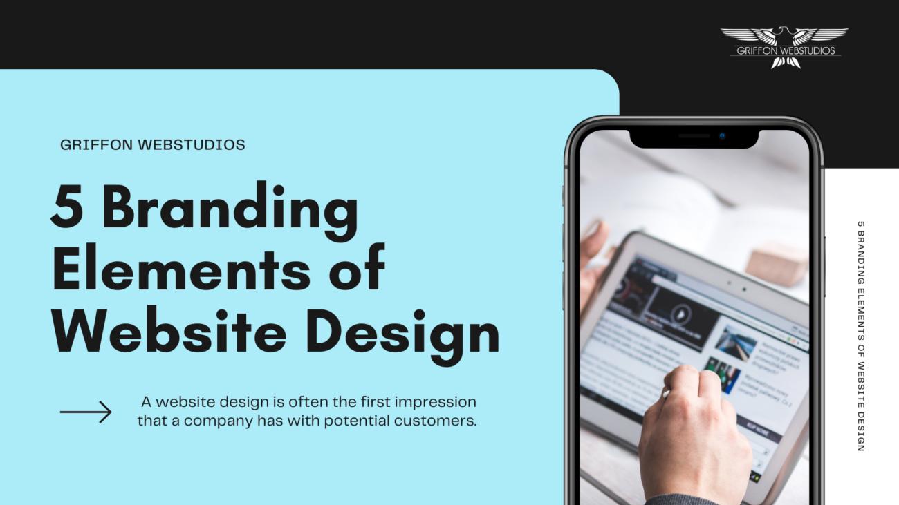 5 Branding Elements of a Website Design